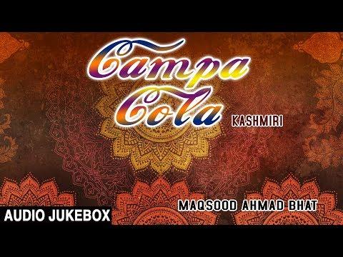 ► CAMPA COLA (Audio Jukebox) || MAQSOOD AHMAD BHAT || T-Series Kashmiri Music