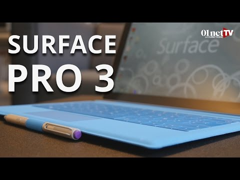 Microsoft Surface Pro 3 : le grand test