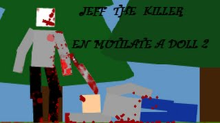 Video Jeff the killer en mutilate a doll 2 download MP3, 3GP, MP4, WEBM, AVI, FLV September 2018