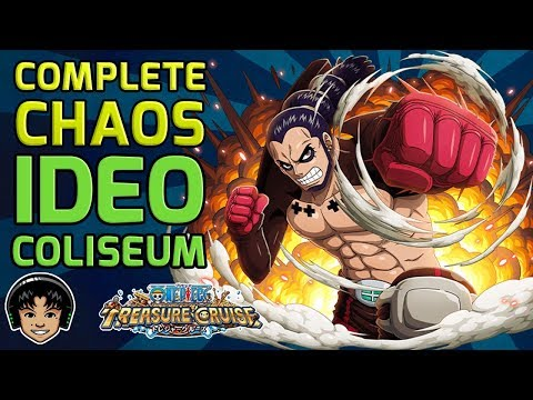 Walkthrough for Complete Chaos Ideo Global Coliseum [One Piece Treasure Cruise]
