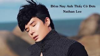 Đêm nay anh thấy cô đơn - Nathan Lee