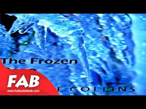The Frozen Deep Full Audiobook by Wilkie COLLINS by General, Nautical & Marine Fiction