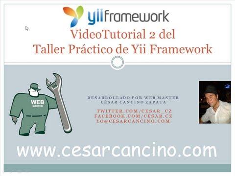 VideoTutorial 2 del Taller Práctico de Yii Framework. Controladores y Vistas. URLs limpias