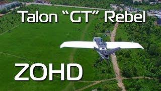 ZOHD Talon GT Rebel - it just keeps getting better!!!