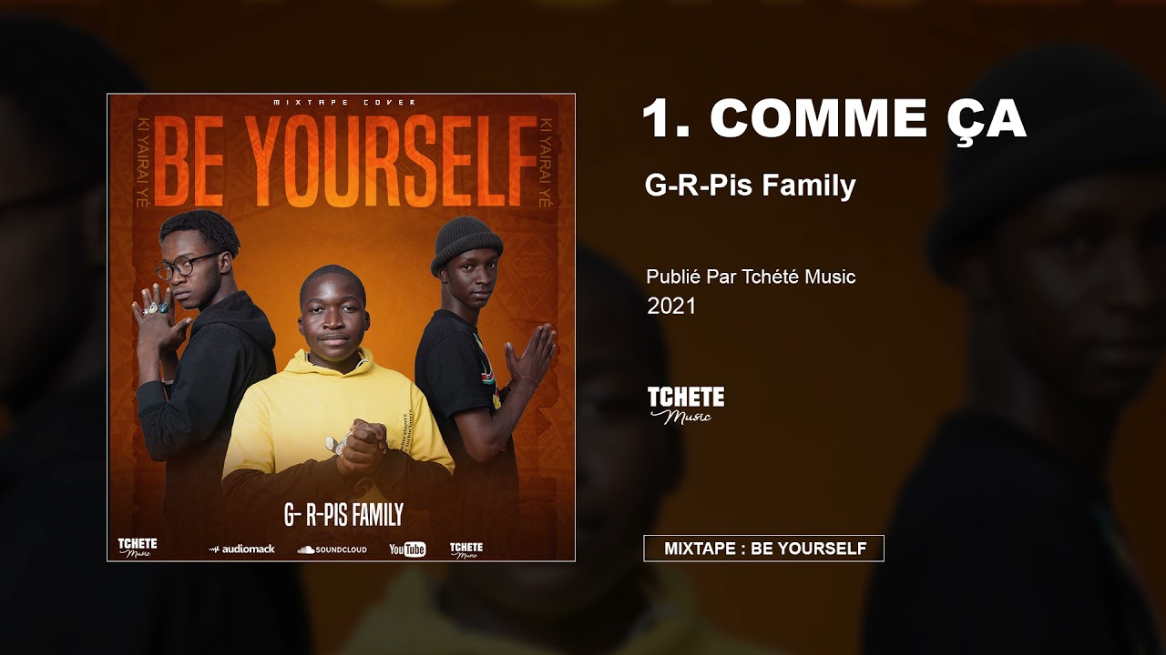 G-R-PIS FAMILY - MIXTAPE : BE YOURSELF