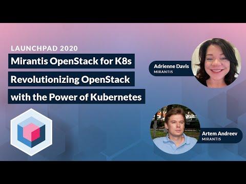 Mirantis OpenStack on Kubernetes: Revolutionizing OpenStack with Kubernetes