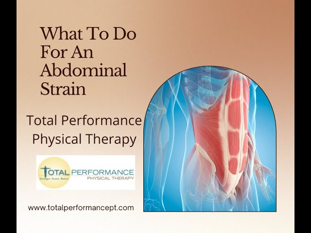 Physical Therapy for An Abdominal Strain