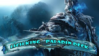 Lich king - Paladin deck (and a glitch)