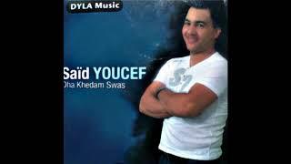 Said Youcef Dha Kheddam Swas Album 2011