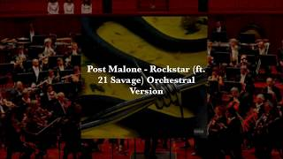 Post Malone feat. 21 Savage - Rockstar Orchestral Version/Cover