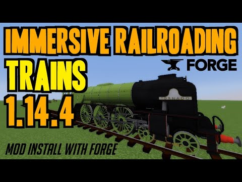 IMMERSIVE RAILROADING MOD 1.14.4 Minecraft - How To Download & Install IR Mod 1.14.4 (with Forge)