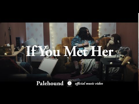 Palehound - If you met her