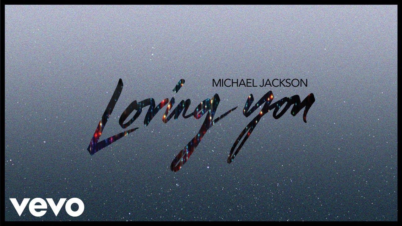 Michael Jackson - Loving You (Audio)