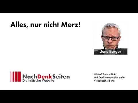 Alles, nur nicht Merz!   Jens Berger   NachDenkSeiten-Podcast