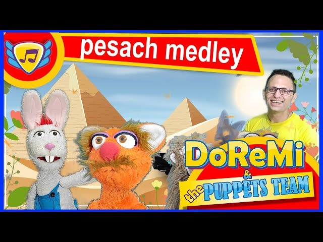 Pesach medley with DoReMi, פסח