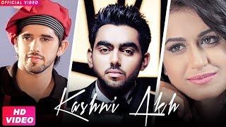 Kashni Akh (Full Video) Ekam | Mr. Vgrooves | Latest Punjabi Song 2018 | Groove Records Love Song