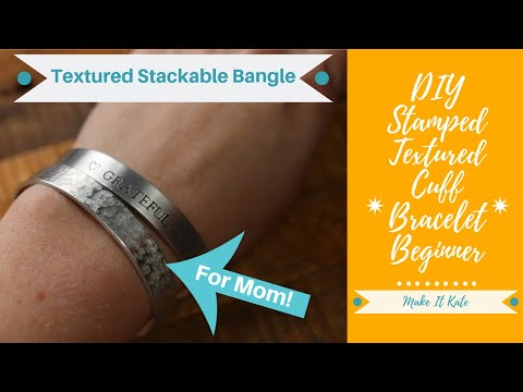 DIY Stamped Bangle Bracelet For Mom (Beginner Metal Stamping)