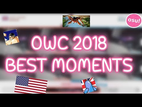 OWC 2018 | BEST MOMENTS!!! (osu! World Cup)
