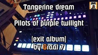 """Tangerine Dream-Pilots of purple twilight from album """"exit"""" arturia..."""