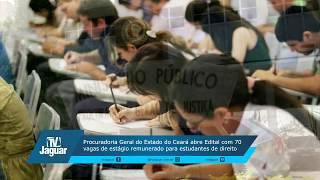 Procuradoria do Estado do Ceará abre edital com 70 vagas para estudantes de direito