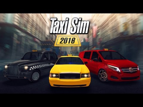 TAXI SIM 2016 Android / iOS Gameplay Video
