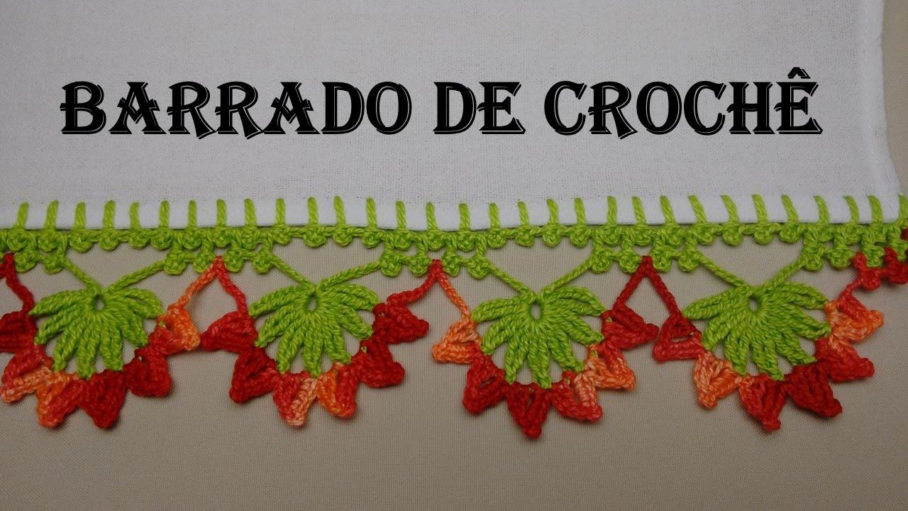 Barradinho de Croch? Com Flores - 01 Por Wilma Croch? - YouTube