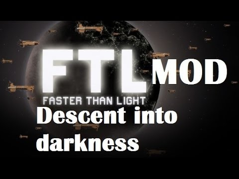 FTL mod : Descent into darkness
