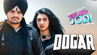 Doggar || (full  song) sidhu moose wala |( teri meri Jodi )king b chohan