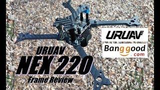 URUAV NEX220 Frame Review from Banggood