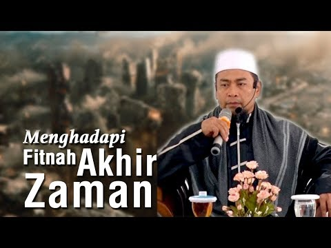 Menghadapi Fitnah Ahir Zaman  -  Ust  Zulkifli Muhammad Ali, Lc