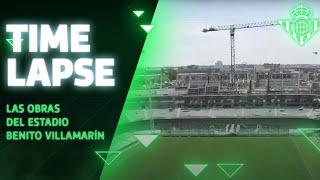 Espectacular Time-lapse de las obras del Estadio Benito Villamarín