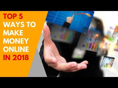 Top 5 Ways to Make Money Online [2018]