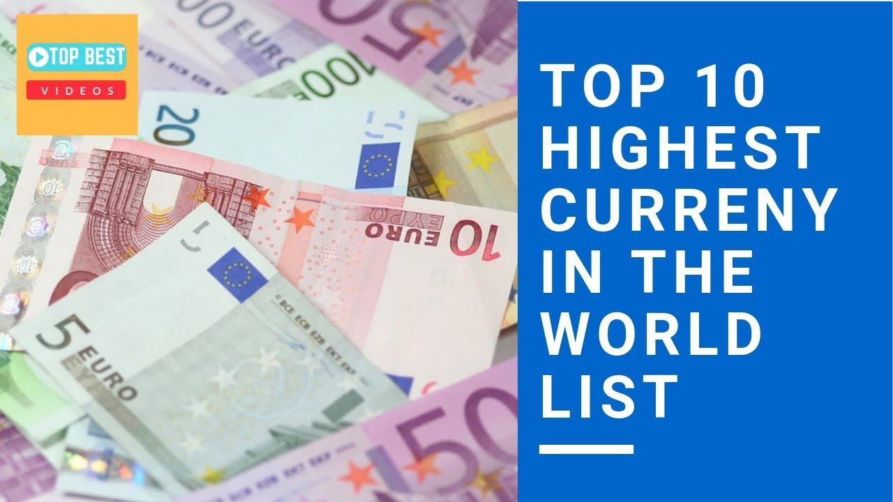 Top 10 Highest Currency In The World List Topbestvideostamil