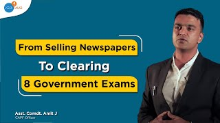 Failure To Success: How A Failed Student Cleared UPSC? | Asst. Comdt. Amit J | Josh Talks