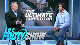 The Ultimate Competitor | NRL Footy Show 2018