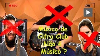 Baixar Músico de Cifra Club NÃO É MÚSICO ?
