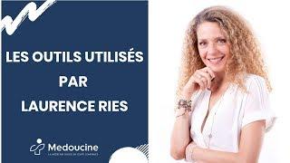 Les OUTILS utilisés par Laurence RIES