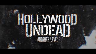 Hollywood Undead - Another Level [Lyric Video]