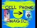 CELL PHONE MAGIC