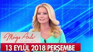 Müge Anlı İle Tatlı Sert 13 Eylül 2018 - Tek Parça