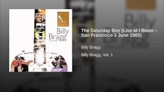 The Saturday Boy (Live at I Beam – San Francisco 3 June 1985)