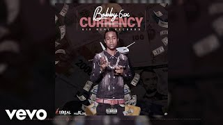 Bobby 6ix - Currency (Official Audio)
