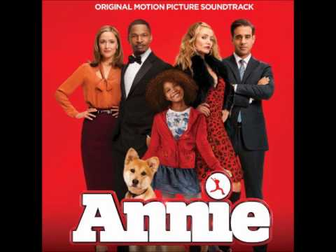 Annie OST2014  I Think I'm Gonna Like It Here2014 Film Version