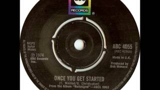 RUFUS AND CHAKA KHAN Once You Get Started (1975 #10)
