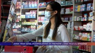 Yvelines | Anna Tran Seng, pharmacienne en première ligne face à l'épidémie