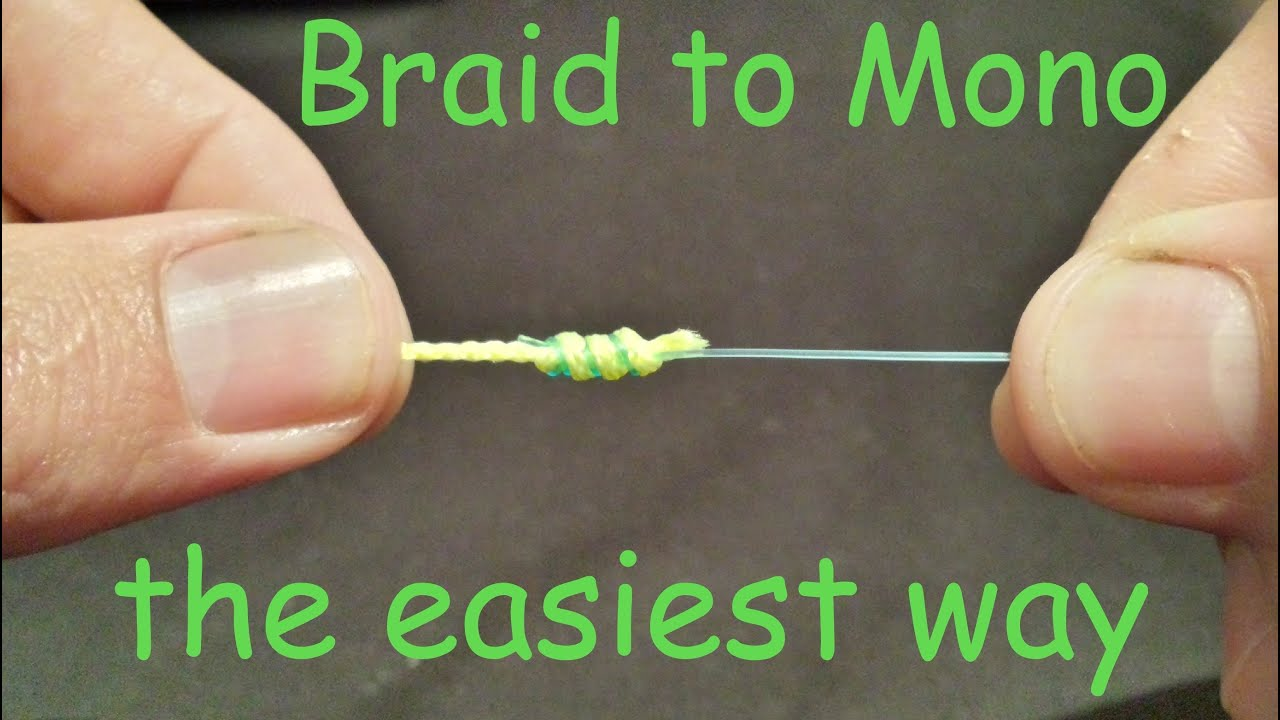 How to tie braid to mono leader knot how to tie braid to for Tying fishing line to reel