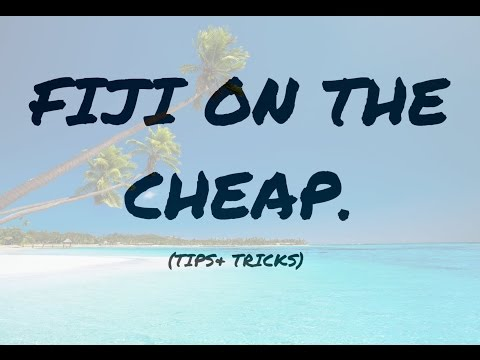 FIJI vacation: Tips+ticks. SAVE $$$$$