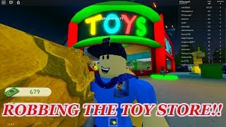 ROBBING THE TOY STORE!! | ROBLOX Robbery Simulator