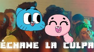 Gumball sing  Échame La Culpa by Luis Fonsi, Demi Lovato [official cartoon video]