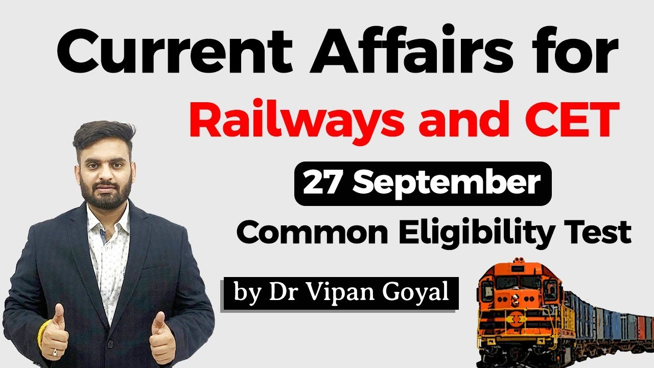 27 September 2020 Current Affairs for CET Common Eligibility Test Dr Vipan Goyal Study IQ #CET #NTPC